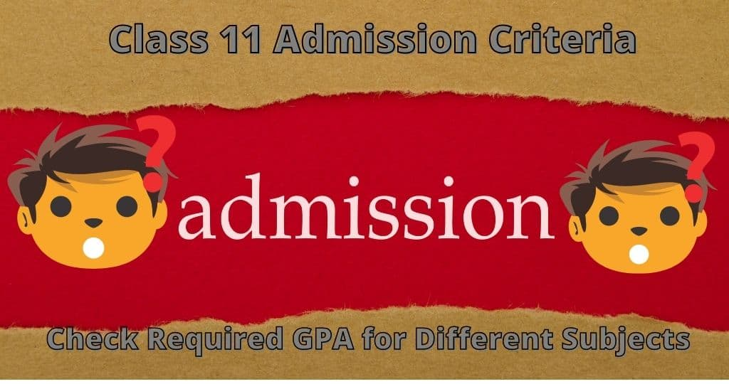 Admission Rules Revised for Class 11  Students